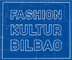 Fashion Kultur Bilbao